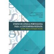 ENSINO DE LÍNGUA PORTUGUESA PARA A CONTEMPORANEIDADE:escrita, leitura e formação docente