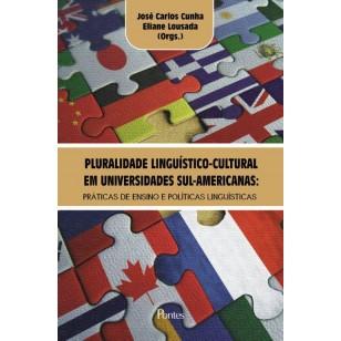 PLURALIDADE LINGUÍSTICO-CULTURALEM UNIVERSIDADES SUL-AMERICANAS:PRÁTICAS DE ENSINO E POLÍTICAS LINGUÍSTICAS