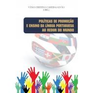 Políticas de Promoção e Ensino da Língua Portuguesa ao Redor do Mundo