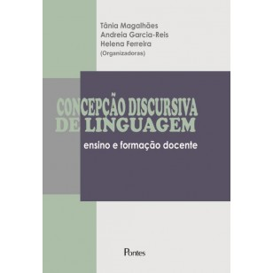 CONCEPÇÃO DISCURSIVA DE LINGUAGEM ensino e formação docente