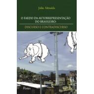 FARDO DA AUTORREPRESENTAÇÃO DO BRASILEIRO:DISCURSO E CONTRADISCURSO