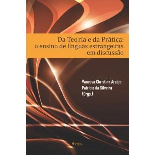 Da Teoria e da Prática:o ensino de línguas estrangeirasem discussão