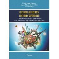 CULTURAS DIFERENTES, COSTUMES DIFERENTES: A IMPORTÂNCIA DE CONHECER HÁBITOS E PECULIARIDADES DOS VISITANTES ESTRANGEIROS