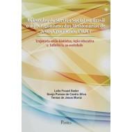 Escolas de Serviço Social no Brasil e o Protagonismo das Missionárias de Jesus Crucificado  Trajetória sócio-histórica, Ação educativa e  Influência na sociedade(MJC)