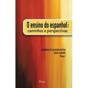 Ensino do espanhol:caminhos e perspectivas