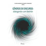 GÊNEROS DO DISCURSO:dialogando com Bakhtin