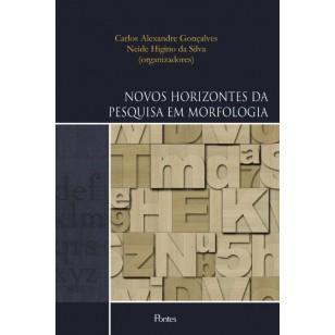 NOVOS HORIZONTES DA PESQUISA EM MORFOLOGIA