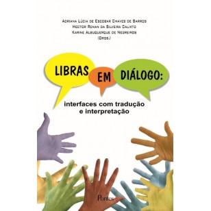 LIBRAS EM DIÁLOGO interfaces com tradução e interpretação