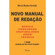 NOVO MANUAL DE REDAÇÃO -  BÁSICA, CONCURSOS, VESTIBULARES, ENEM,  TÉCNICA