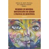 MULHERES EM DISCURSO:IDENTIFICAÇÕES DE GÊNERO E PRÁTICAS DE RESISTÊNCIA volume 2