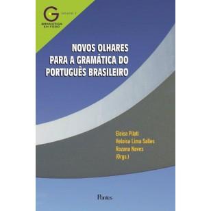 NOVOS OLHARES PARA A GRAMÁTICA DO PORTUGUÊS BRASILEIRO