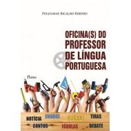 OFICINA (S) DO PROFESSOR DE LÍNGUA PORTUGUESA