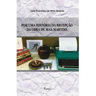 POR UMA HISTÓRIA DA RECEPÇÃO DA OBRA DE MAX MARTINS