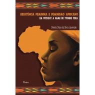 RESISTÊNCIA FEMININA E FEMINISMO AFRICANO EM WITHOUT A NAME DE YVONNE VERA