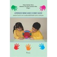 APRENDER BRINCANDO SOBRE SAÚDE saúde bucal com sustentabilidade para crianças