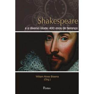 Shakespeare e a diversa idade: 400 anos de herança