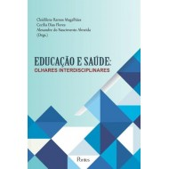 EDUCAÇÃO E SAÚDE:  OLHARES INTERDISCIPLINARES