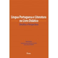 Língua Portuguesa e Literatura no Livro Didático: Desafios e Perspectivas