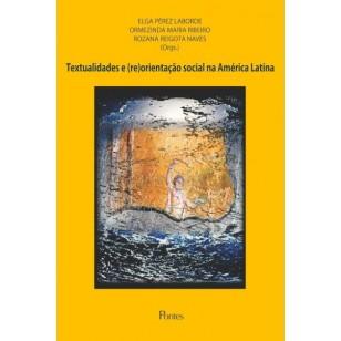 Textualidades e (re)orientação social na América Latina