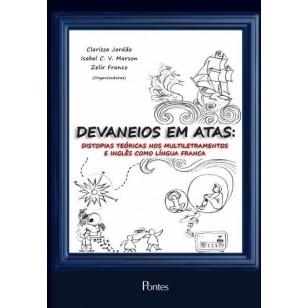Devaneios em Atas: distopias teóricas nos multiletramentos e inglês como língua franca