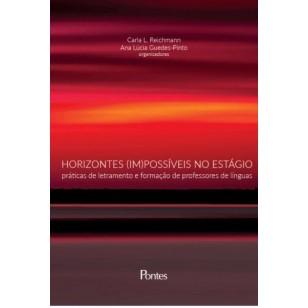 Horizontes (im)possíveis no estágio: práticas de letramento e formação de professores de línguas