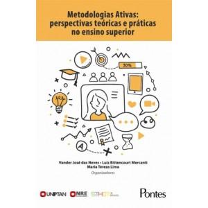 Metodologias Ativas: perspectivas  teóricas e práticas no ensino superior
