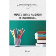 PROPOSTAS DIDÁTICAS PARA O ENSINO DA LÍNGUA PORTUGUESA