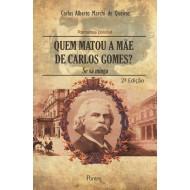 QUEM MATOU A MÃE DE CARLOS GOMES?