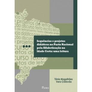 Sequências e projetos didáticos no Pacto Nacional pela Alfabetização na  Idade Certa: uma leitura
