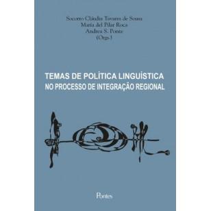 TEMAS DE POLÍTICA LINGUÍSTICA NO PROCESSO DE INTEGRAÇÃO REGIONAL