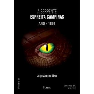 Serpente ESPREITA CAMPINAS ANO/1891