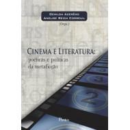 Cinema e Literatura: poéticas e políticas da metaficção