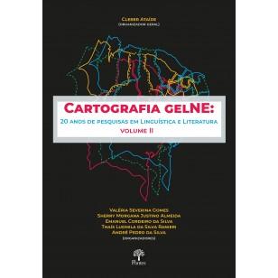 Cartografia GelNE: 20 anos de pesquisas em Linguística e Literatura - Volume II