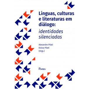Línguas, culturas e literaturas em diálogo: identidades silenciadas