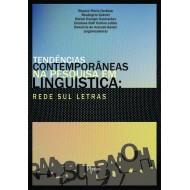 TENDÊNCIAS CONTEMPORÂNEAS NA PESQUISA EM LINGUÍSTICA: REDE SUL LETRAS