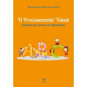 Processamento Visual Avaliação para Crianças em Alfabetização - 2ª EDIÇÃO