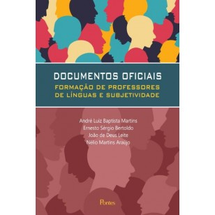 DOCUMENTOS OFICIAIS - FORMAÇÃO DE PROFESSORES DE LÍNGUAS E SUBJETIVIDADE