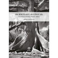 Jesuítas e as Línguas: Contexto Colonial Brasil-África