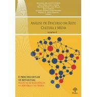 Análise de Discurso em Rede: Cultura e Mídia - volume 4