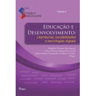 Educação e desenvolvimento Literaturas, sociabilidades  e tecnologias digitais volume 5