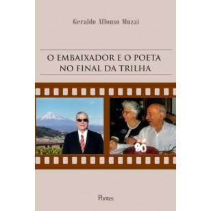 EMBAIXADOR E O POETA  NO FINAL DA TRILHA
