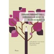 FORMANDO FORMADORES PARA A ESCOLA BÁSICA DO SÉCULO XXI: RELATOS DE PESQUISA III