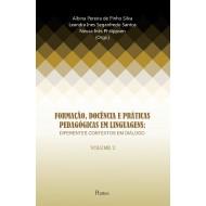 FORMAÇÃO, DOCÊNCIA E PRÁTICAS PEDAGÓGICAS EM LINGUAGENS: DIFERENTES CONTEXTOS EM DIÁLOGO - VOLUME 2