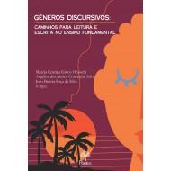 GÊNEROS DISCURSIVOS:  CAMINHOS PARA LEITURA E  ESCRITA NO ENSINO FUNDAMENTAL