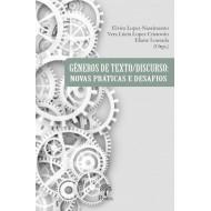GÊNEROS DE TEXTO/DISCURSO: NOVAS PRÁTICAS E DESAFIOS