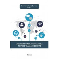 LINGUAGEM E TRABALHO EDUCACIONAL: TEXTOS E TRABALHO DOCENTE