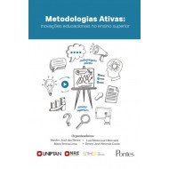 Metodologias Ativas: inovações educacionais no ensino superior