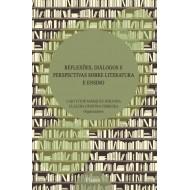 Reflexões, Diálogos e Perspectivas Sobre Literatura e Ensino