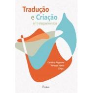 Tradução e Criação entrelaçamentos