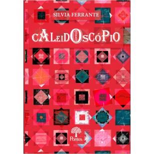 Caleidoscópio - Contos